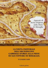 1.: La visita pastorale dell'arcivescovo Gabriele Sforza alla pieve di San Vittore di Missaglia : 5 luglio 1455 / Italo Allegri