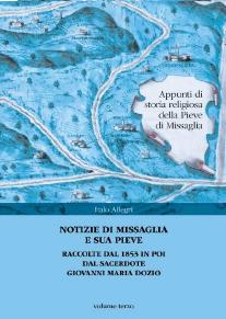 3.: Notizie su Missaglia e sua pieve : raccolte dal 1853 in poi dal sacerdote Giovanni Maria Dozio / Italo Allegri