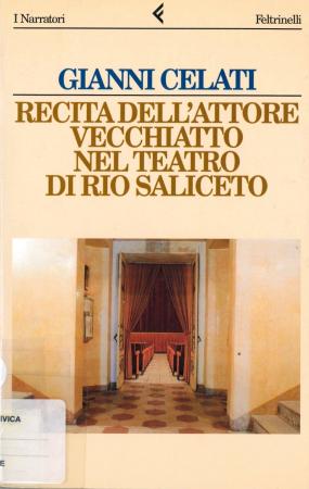 Recita dell'attore Vecchiatto nel teatro di Rio Saliceto / Gianni Celati