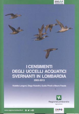 I censimenti degli uccelli acquatici svernanti in Lombardia 2002-2013