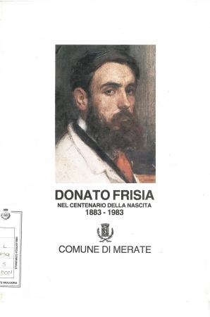 Donato Frisia nel centenario della nascita : 1883-1983
