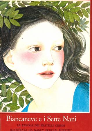 Biancaneve e i sette nani : la favola dei fratelli Grimm illustrata da Nancy Ekholm Burkert