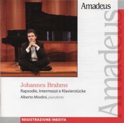 Rapsodie, intermezzi e Klavierstucke [Audioregistrazione] / Brahms ; Alberto Miodini, pianoforte