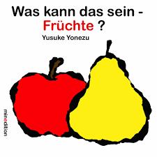 Was kann das sein-Fruchte?