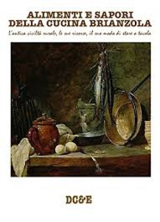 Alimenti e sapori della cucina brianzola