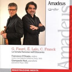 Sonate per violino e pianoforte [Audioregistrazione] / G. Fauré, E. Lalo, C. Franck ; Francesco D'Orazio, violino ; Giampaolo Nuti, pianoforte