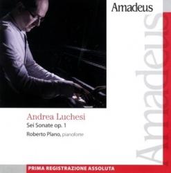 Sei sonate op. 1 [Audioregistrazione] / Luchesi ; Roberto Plano, pianoforte