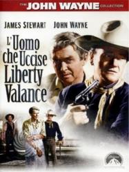 L'uomo che uccise Liberty Valance [DVD]