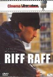Riff raff [DVD] / un film di Ken Loach ; sceneggiatura di Martin Johnson ; musiche originali di Stewart Copeland