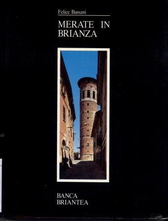 Merate in Brianza / Felice Bassani