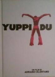Yuppi Du [DVD] / un film interpretato, scritto, diretto e montato da Adriano Celentano ; musiche originali di Adriano Celentano