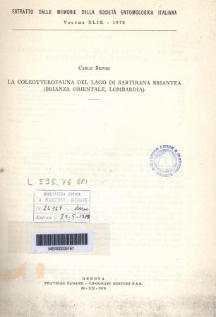 La coleotterofauna del lago di Sartirana Briantea : Brianza orientale, Lombardia / Carlo Brivio