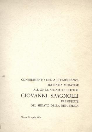 Conferimento della cittadinanza onoraria meratese a Giovanni Spagnolli presidente del Senato della Repubblica, Merate 20 Aprile 1974
