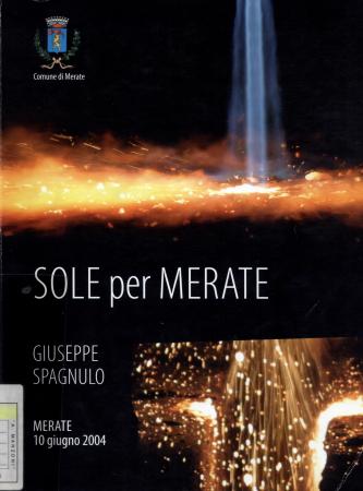 Sole per Merate / Giuseppe Spagnulo ; intervista di Sara Fontana
