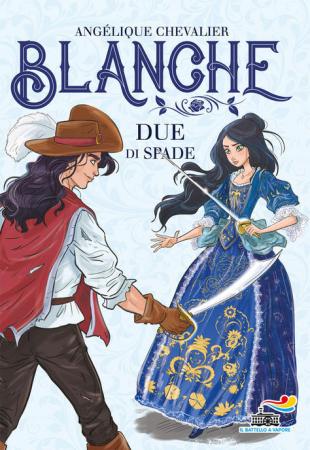Blanche. [3.] Due di spade