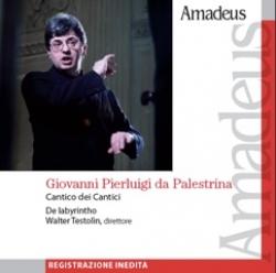 Canticum canticorum [Audioregistrazione] / Giovanni Pierluigi da Palestrina ; De labyrintho ; Walter Testolin, direttore