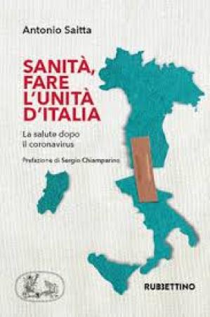 Sanità, fare l'unità d'Italia