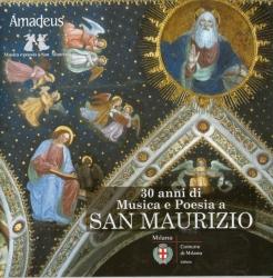 San Maurizio [Audioregistrazione] : 30 anni di musica e poesia / Johannette Zomer ... [et al.]