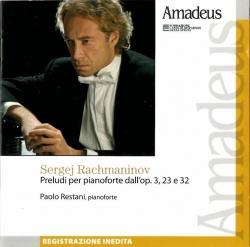 Preludi per pianoforte dall'op. 3, 23 e 32 [Audioregistrazione]