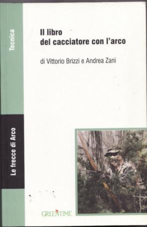 Il libro del cacciatore con l'arco
