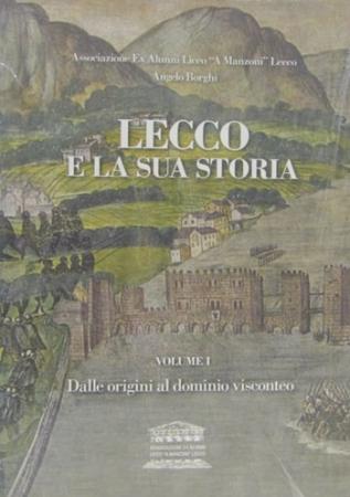 Vol. 1.: Dalle origini al dominio visconteo
