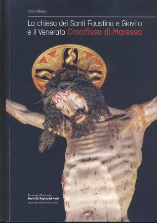 La Chiesa dei Santi Faustino e Giovita e il venerato crocifisso di Maresso