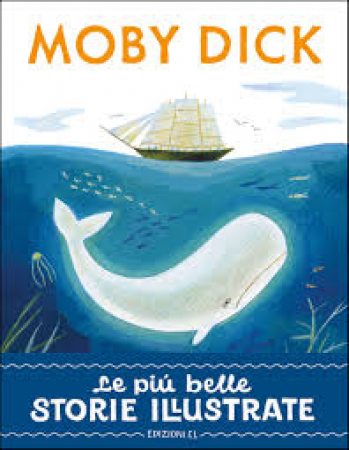 Moby Dick [: da Herman Melville]