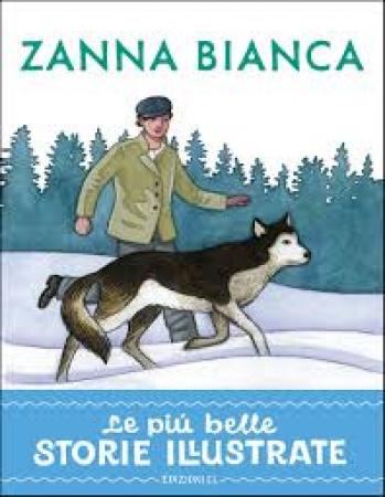 Zanna bianca [: da Jack London]