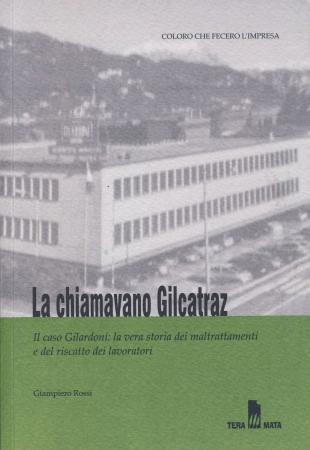 La chiamavano Gilgatraz