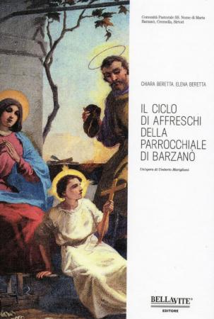Il ciclo di affreschi della parrocchiale di Barzanò