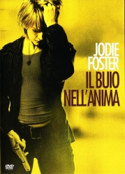 Il buio nell'anima [DVD] / directed by Neil Jordan ; music by Dario Marianelli ; story by Roderick Taylor & Bruce A. Taylor ; screenplay by Roderick Taylor, Bruce A. Taylor and Cynthia Mort