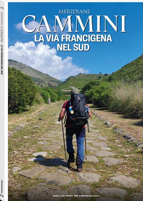 La Via Francigena nel Sud
