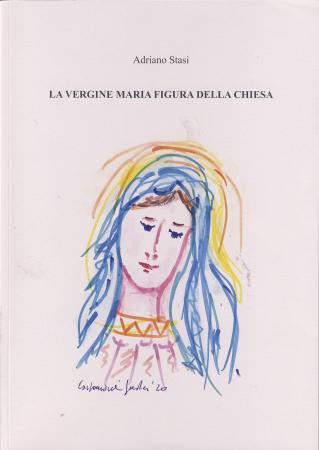 La Vergine Maria figura della Chiesa